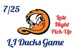July-25th-LI-Ducks-Game-Late-Night